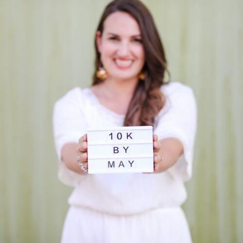 """10 Ways I Met My Goal of """"10K by May"""" on Instagram"""
